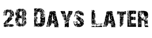 映画フォント/28日後フォント「28 Days Later font」